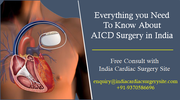 AICD Surgery Things to know Before Going for This Procedure
