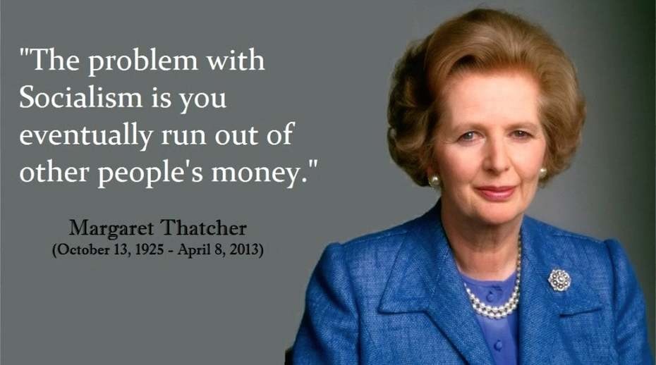 M. Thatcher Socialism Quote