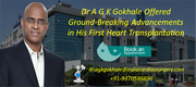 Dr A G K Gokhale Offered Ground-Breaking Advancements in His First Heart Transplantation
