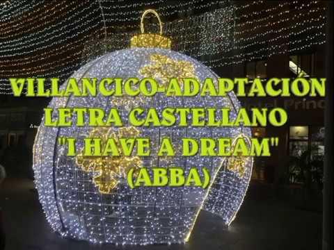 "VILLANCICO""YO SOÑÉ"" ADAPT. LETRA CASTELLANO (ABBA)"