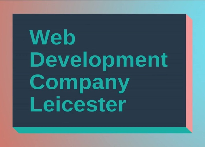 Web Development Company Leicester...