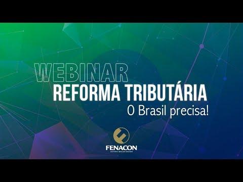 Webinar Reforma Tributária - O Brasil Precisa