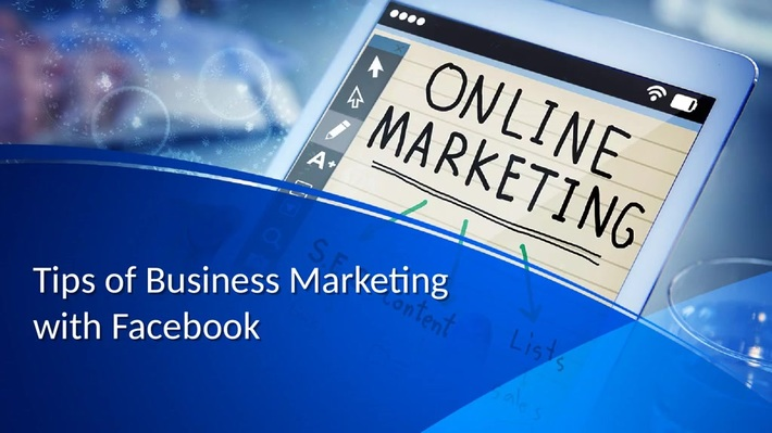 Tips of Business Marketing with Facebook