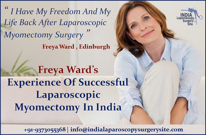 Freya Ward's experience of successful Laparoscopic Myomectomy in India