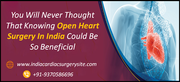 You Will Never Thought That Knowing Open Heart Surgery In India Could Be So Beneficial!