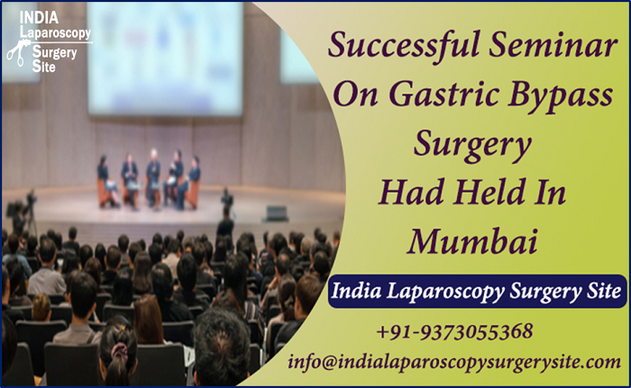 Successful Seminar On Gastric Bypass Surgery Had Held In Mumbai