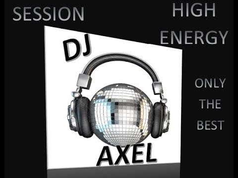 HIGH ENERGY --- SOLO PARA CONOCEDORES --- SET 1 --- DJ AXEL