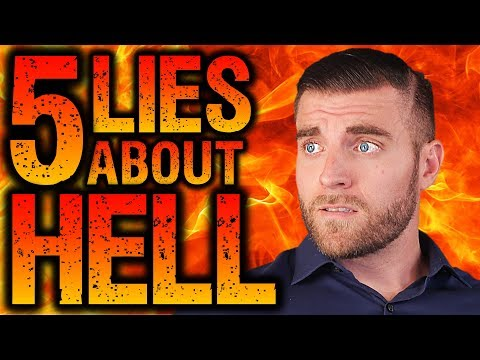 5 LIES About HELL That You've Probably Been Taught!