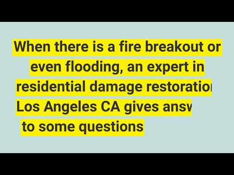 fire damage restoration Los Angeles CA