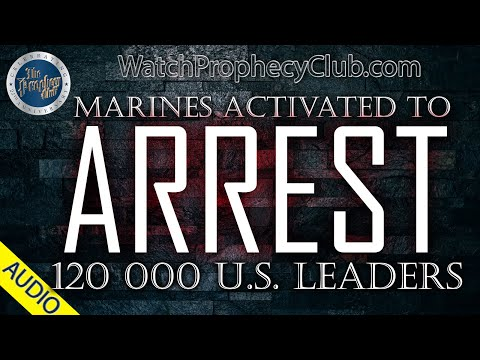Marines Activated to Arrest 120 000 U.S. Leaders - Stan 10/07/2019