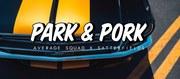 PARK & PORK