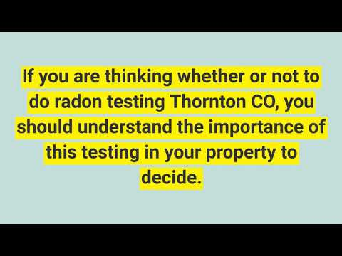 radon testing Thornton CO