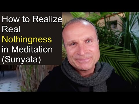 How to Realize the Beauty of Nothingness (Sunyata - Real Spiritual Emptiness in Meditation)