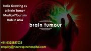 India Growing as a Brain Tumor Medical Tourism Hub in Asia