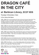 Dragon Cafe in the City @ Barbican Library