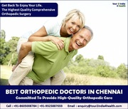 Best Orthopedic Doctor in Chennai- High-Quality Orthopedic Care