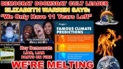 CLIMATE CHANGE  GUESS WHO WANTS TO STEAL YOUR MONEY, YOU ONLY HAVE 11 YEARS