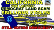 CALIFORNIA BULLET TRAIN SCAM