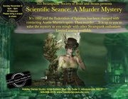 Scientific Seance: A Murder Mystery