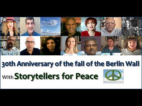 Berlin Wall fall 30th Anniversary video by Storytellers for Peace