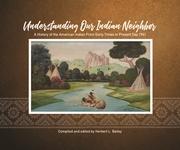 Art Exhibit: Understanding Our Indian Neighbor!