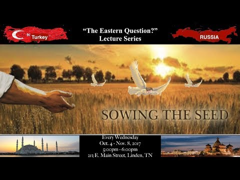 The Eastern Question Lecture Series, Pt  1    Introduction