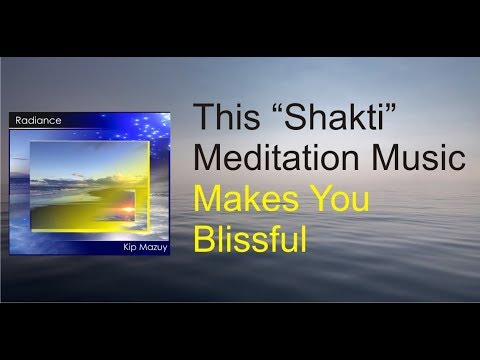 This Yoga Meditation Music Transmits Bliss (Kundalini Shakti) |  Shakti Yoga Music