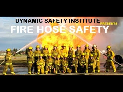 Fire hose types, hazards Control by Dynamic safety institute, Industrial safety management course