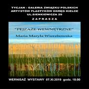 Wystawa Marii Maryli Wierzbowskiej ,Tycjan Galeria Związku Polskich Artystów Plastyków okręg Kielce  Zapraszają