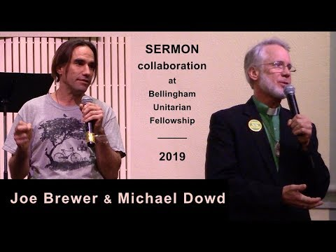 "Dowd and Brewer: ""A Humble Relationship to Reality"" (joint sermon)"