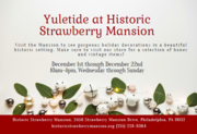 Yuletide at Historic Strawberry Mansion