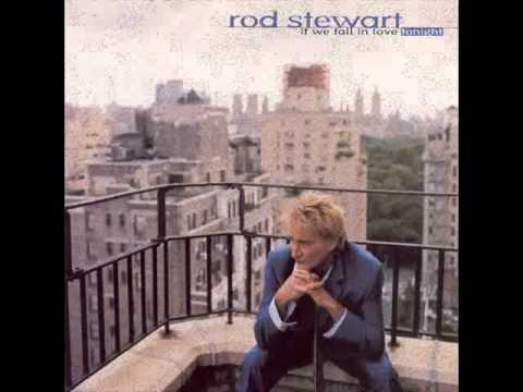 Rod Stewart - Sometimes When We Touch