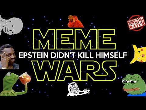 The Meme Wars Have Begun! - #PropagandaWatch