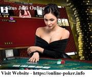Look for the trustworthy situs judi online regarding poker online