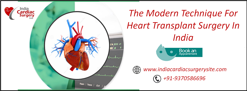 The Modern Technique For Heart Transplant Surgery In India
