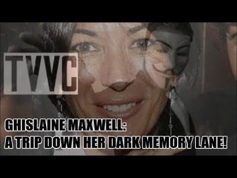NEW: GHISLAINE MAXWELL: A TRIP DOWN HER DARK MEMORY LANE!