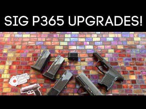 Sig P365 Upgrades- Video 1 of 2