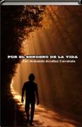 LIBRO POR EL SENDERO DE LA VIDA