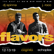 FLAVORS w/ DJ Spinna and J.Rocc