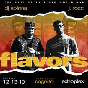 FLAVORS w/ DJ Spinna and J.Rocc
