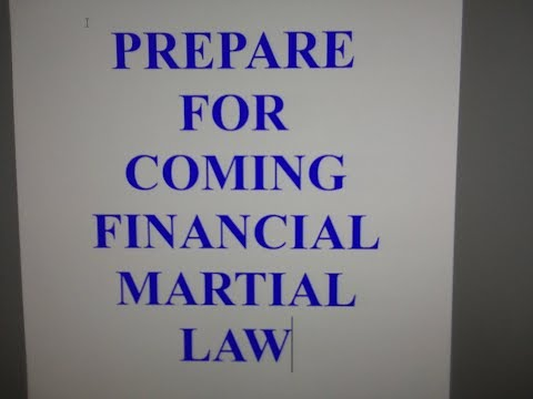 Alert: The Coming Financial Martial Law