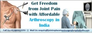 Get freedom from joint pain with affordable Arthroscopy in India