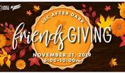 LSC After Dark: Friendsgiving