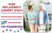 Knee Replacement in India -  A Boon For Severe Knee Pain Patients
