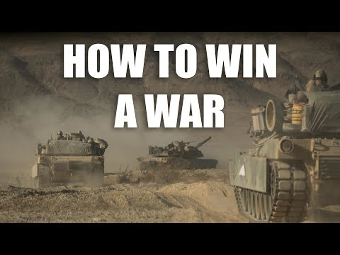 How to Win a War