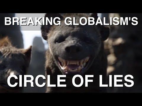 Breaking Globalism's Circle of Lies