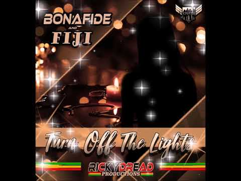 Bonafide - Turn Off The Lights
