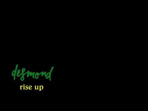 desmond   Rise Up