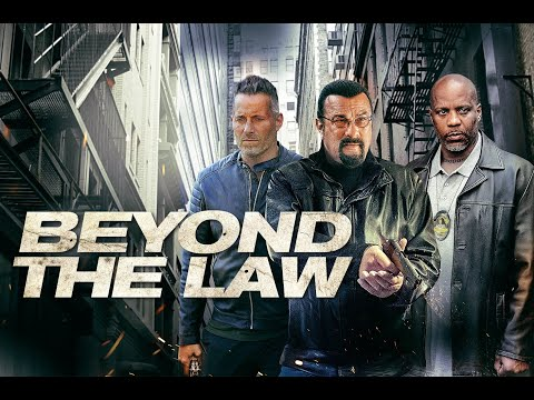 BEYOND THE LAW Trailer - Starring Steven Seagel & DMX