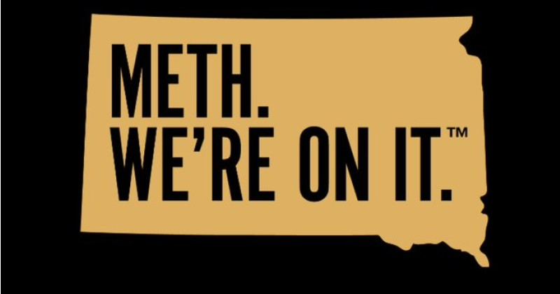 South Dakota's Anti-Meth Motto - Seriously